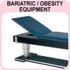 Bariatric/Obesity Equipmet